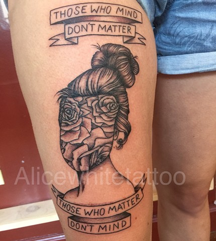 Girl Head With Roses and Dr. Seuss Qoute tattoo, Provincetown tattoo, Cape Cod tattoo, Ptown tattoo, truro tattoo, wellfleet tattoo, custom tattoo, coastline tattoo