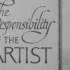 The Responsibility of the Artist