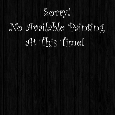 Sorry No Available Paintings At This Time. :-(