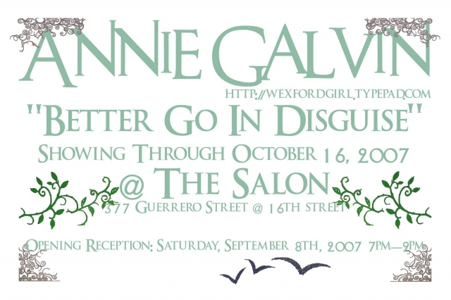 Design work for Annie Galvin's show at The Salon