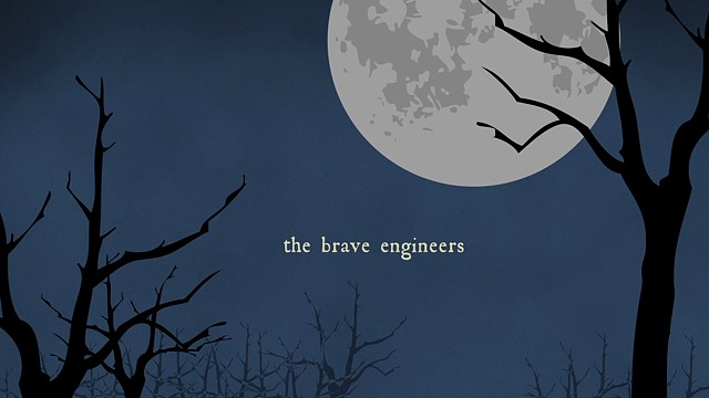 The Brave Engineers