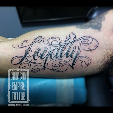 Loyalty script on forearm by Jessica Alther. Follow Jess @jessalther