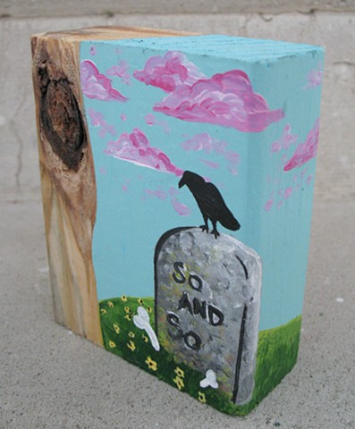 chandarchandar, painting, acrylic, wood, knot, found wood, reclaimed wood, tree, raven, crow, tombstone, gravestone, so and so, pink clouds, graveyard, cemetery, bones, flowers, daisies