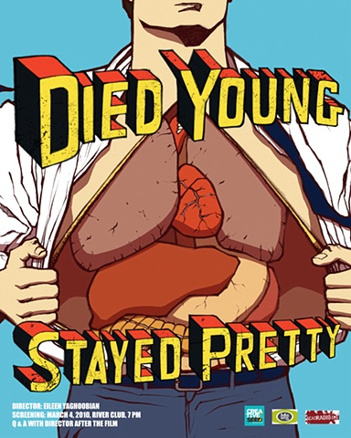 Died Young Stayed Pretty