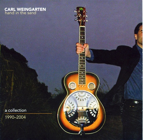 Carl Weingarten, Hand in The Sand CD cover