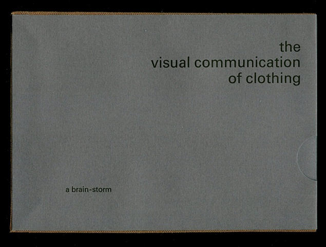 The Visual Communication of Clothing: A Brain-Storm (cover)