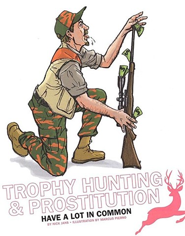 Trophy Hunting and Prostitution Have A Lot in Common
