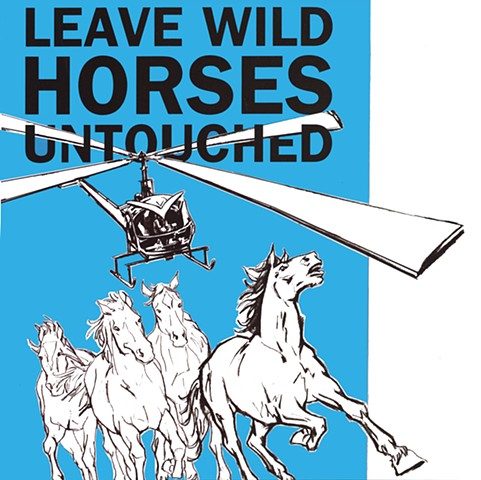Leave Wild Horses Untouched
