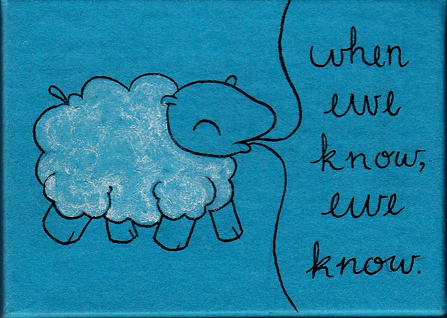When Ewe Know, Ewe Know