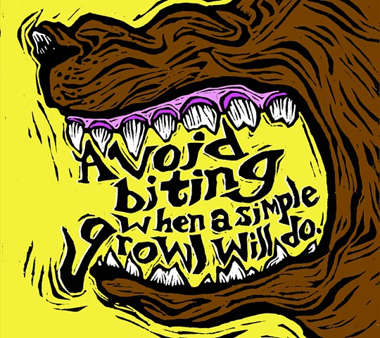 Avoid Biting When a Simple Growl Will Do
