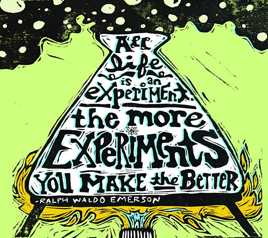 All Life is an Experiment, the More Experiments You Make, the Better.
