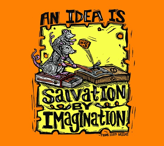 An Idea is Salvation by Imagination
