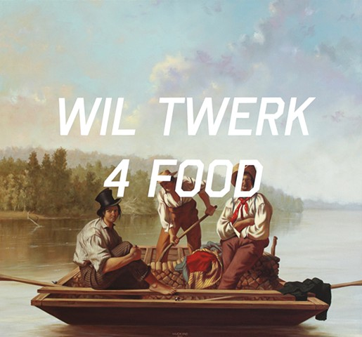 Boatmen On The Missouri: Will Twerk For Food