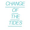 Change of the Tides