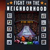 Fight for the Neighborhood