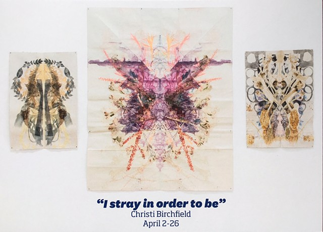 """I Stray In Order to Be"" 