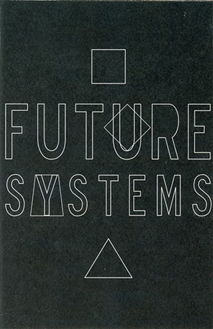 Future Systems Zine