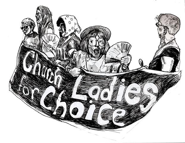 Church Ladies For Choice!