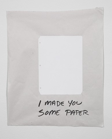 I Made You Some Paper