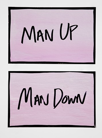 Man Up / Man Down