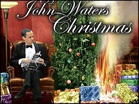 "John Waters ""A John Waters Christmas"""