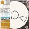 The John Baker Tapes BBC Radiophonics 1963-1974