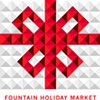 *FOUNTAIN HOLIDAY MARKET*