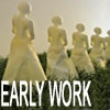 Early Work / Performance
