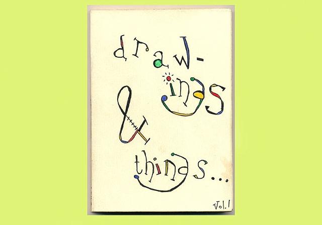drawings & things vol.1