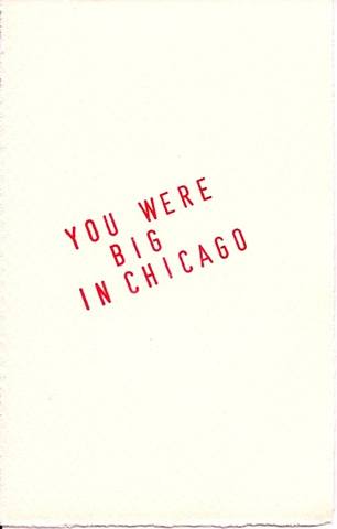 You Were Big In Chicago (front)