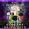 Gig Vocaloid (band poster)