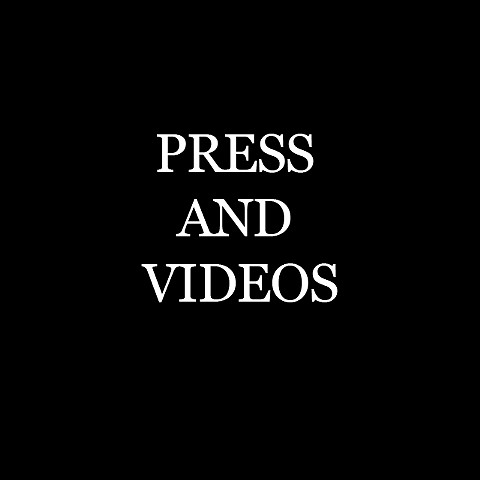 VIDEOS AND PRESS