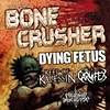 Bonecrusher tour image 2011