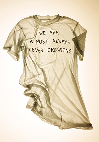 We Are Almost Always Never Dreaming