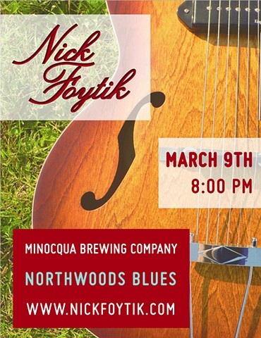 Poster design for Nick's gig up north in Minocqua, WI at the Minocqua Brewing Company