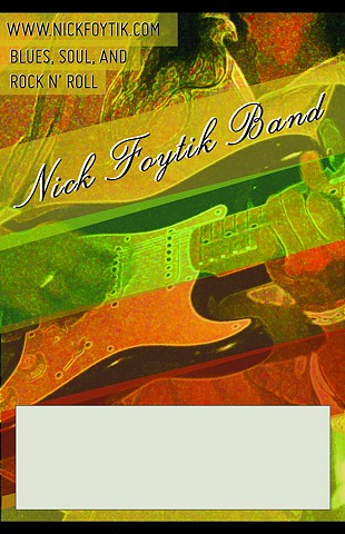 Poster design for blues and rock n' roll group Nick Foytik Band