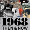 1968 THEN & NOW