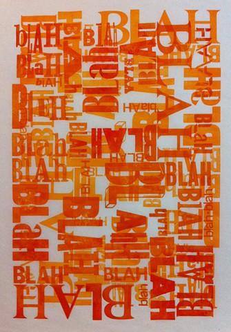 Letterpress, blah blah blah, humor, orange