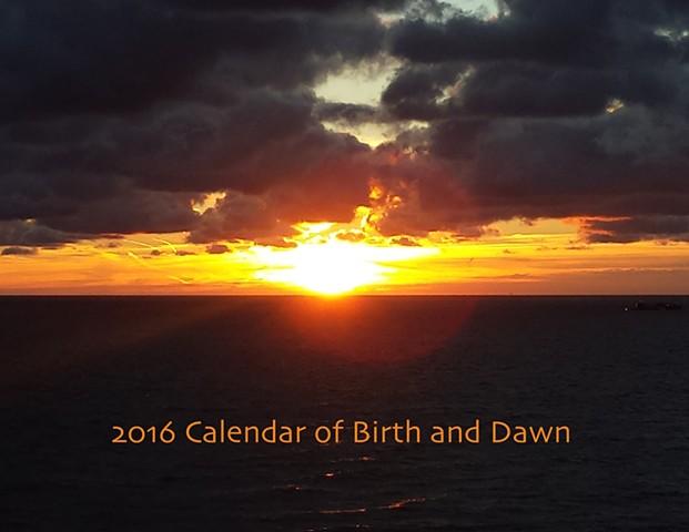 2016 Calendar of Birth and Dawn