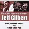 Benefit for Jeff Gilbert at the Chop Shop
