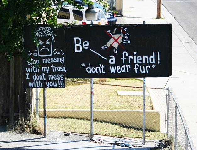 "Be a friend! ""don't wear fur"""