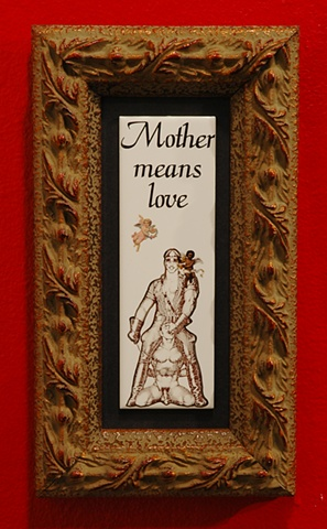 Mother means love