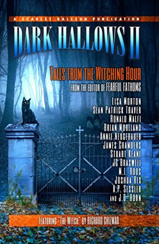 Dark Hallows II: Tales from the Witching Hour from Scarlet Galleon Publications