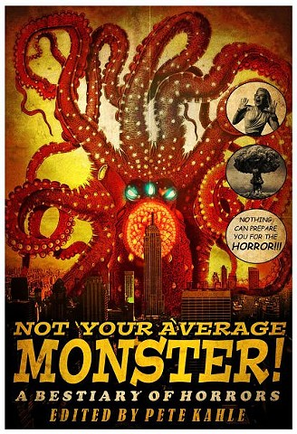 Not Your Average Monster Anthology from Bloodshot Books