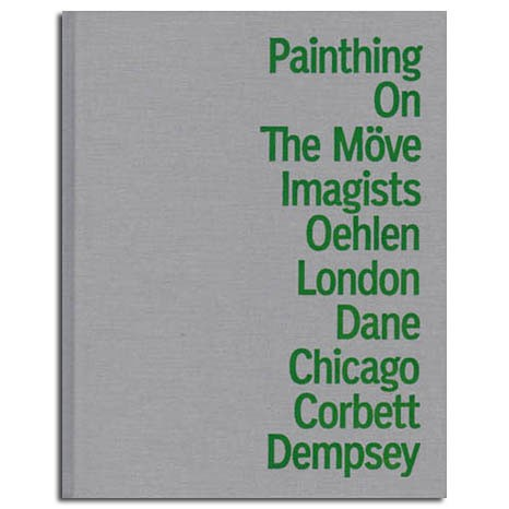 Albert Oehlen: Painthing on the Möve (Corbett vs. Dempsey /  Thomas Dane Gallery, 2011)