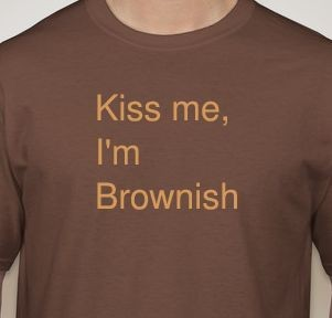 Kiss Me, I'm Brownish, or an Invitation, a Declaration, and a Warning (Beige on Brown) The Tertium Quid Project