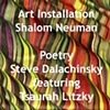 Steve Dalachinsky and Tsaurah Litzky poetry for Lamed Vav Exhibit