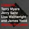 Listen to Terry Myers, Jerry Saltz, Lisa Wainwright and James Yood discuss this piece