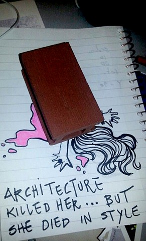 Architecture killed her_but she died in style