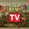 Switch on the TV